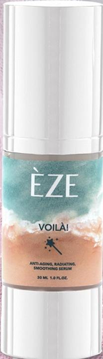 Èze Cosmetics Voila! Anti-Aging, Radiating, Smoothing Serum