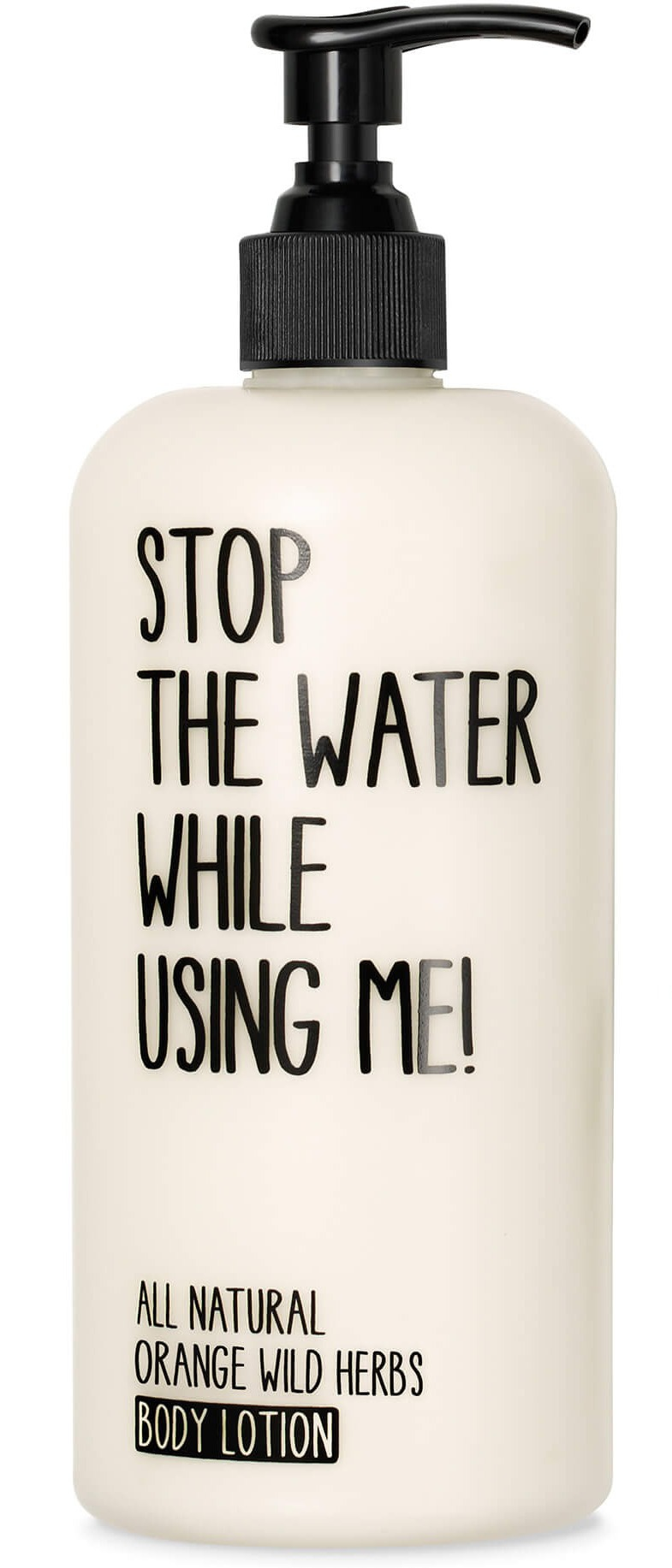 STOP THE WATER WHILE USING ME! Body Lotion Orange Wild Herbs
