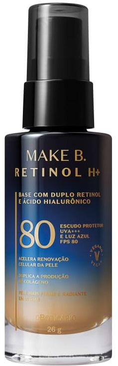 O Boticário Base Líquida Com FPS 80 Make B. Retinol H+
